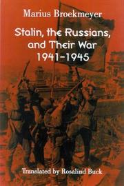 Cover of: Stalin, the Russians, and their war | M. J. Broekmeyer