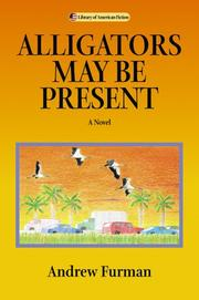 Cover of: Alligators may be present