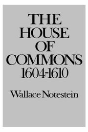 Cover of: The House of Commons, 1604-1610. | Notestein, Wallace