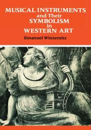 Musical instruments and their symbolism in Western art by Emanuel Winternitz