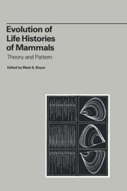 Cover of: Evolution of Life Histories of Mammals | Mark S. Boyce