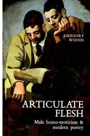 Cover of: Articulate Flesh | Gregory Woods