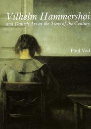 Cover of: Vilhelm Hammershøi and Danish art at the turn of the century