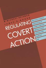 Cover of: Regulating covert action | W. Michael Reisman