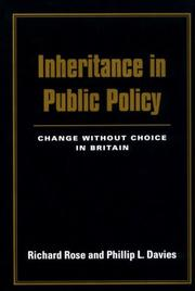 Cover of: Inheritance in public policy: change without choice in Britain