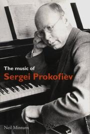 Cover of: music of Sergei Prokofiev | Neil Minturn