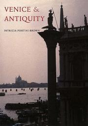 Venice and Antiquity by Patricia Fortini Brown