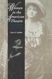 Cover of: Women in the American Theatre | Faye E. Dudden