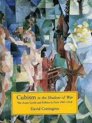 Cover of: Cubism in the shadow of war | David Cottington