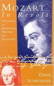 Cover of: Mozart in revolt: strategies of resistance, mischief, and deception