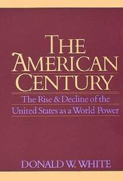 Cover of: The American Century | Donald W. White