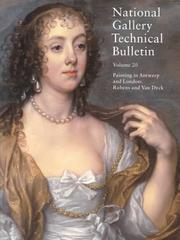 Cover of: National Gallery Technical Bulletin: Volume 20, 1999; Painting in Antwerp and London | National Gallery