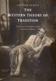 Cover of: The Western theory of tradition: terms and paradigms of the cultural sublime