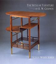 Cover of: The secular furniture of E. W. Godwin