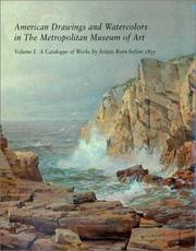 Cover of: American Drawings and Watercolors in the Metropolitan Museum of Art