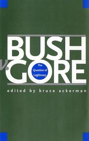 Cover of: Bush v. Gore | Bruce A. Ackerman
