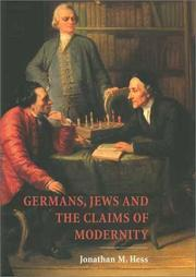 Cover of: Germans, Jews, and the Claims of Modernity | Jonathan M. Hess