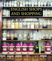 Cover of: English Shops and Shopping | Kathryn A. Morrison