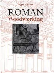 Cover of: Roman Woodworking | Roger B. Ulrich
