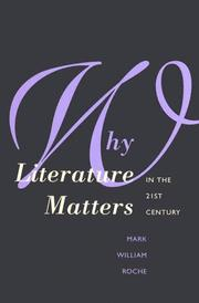 Why literature matters in the 21st century by Mark W. Roche