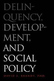 Cover of: Delinquency, development, and social policy
