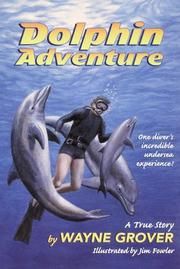 Cover of: Dolphin Adventure: | Wayne Grover