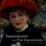Cover of: Impressionism and Post-Impressionism in The Art Institute of Chicago