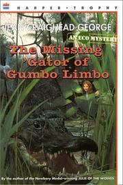Cover of: The Missing 'Gator of Gumbo Limbo: An Ecological Mystery