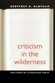 Cover of: Criticism in the Wilderness | Geoffrey Hartman