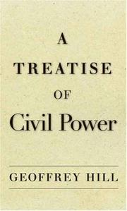 Cover of: A Treatise of Civil Power | Geoffrey Hill