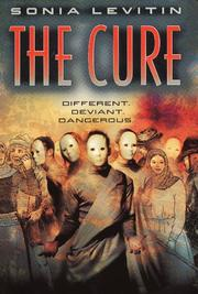 Cover of: The Cure | Sonia Levitin