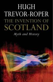 Cover of: The Invention of Scotland