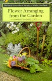 Cover of: Flower arranging from the garden
