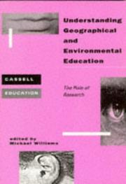 Cover of: Understanding Geographical and Environmental Education | Michael Williams