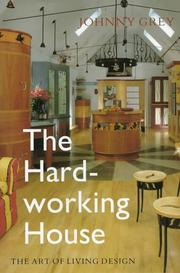 Cover of: The Hard-Working House | Johnny Grey