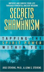 Cover of: Secrets of Shamanism | Jose Stevens