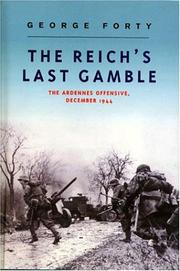 Cover of: The Reich's Last Gamble: The Ardennes Offensive, December 1944
