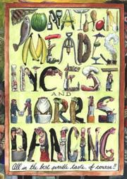 Cover of: Incest and Morris Dancing | Jonathan Meades