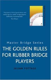 Cover of: The Golden Rules for Rubber Bridge Players