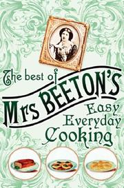 Cover of: The Best of Mrs Beeton's Easy Everyday Cooking