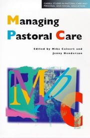 Cover of: Managing Pastoral Care (Cassell Studies in Pastoral Care and Personal and Social Education) |