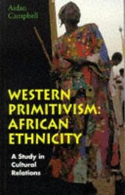 Cover of: Western primitivism | Aidan Campbell