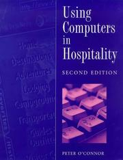 Cover of: Using Computers in Hospitality | Peter O