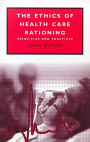 Cover of: The Ethics of Health Care Rationing