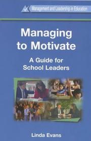Cover of: Managing to Motivate | Linda Evans