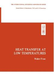 Cover of: Heat transfer at low temperatures
