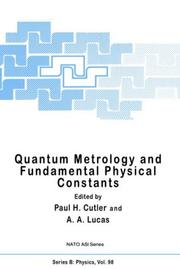 Cover of: Quantum metrology and fundamental physical constants | NATO Advanced Study Institute on Quantum Metrology and Fundamental Physical Constants (1981 Erice, Italy)