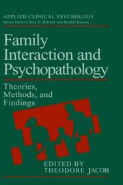 Cover of: Family interaction and psychopathology |