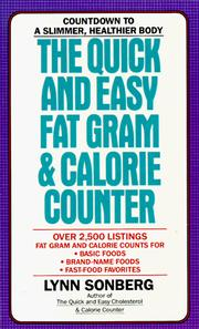 Cover of: The quick and easy fat gram & calorie counter | Lynn Sonberg