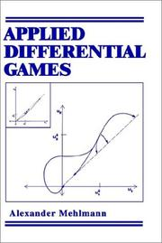 Cover of: Applied differential games | Alexander Mehlmann